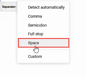 Click on the dropdown next to 'Separator' and select the 'Space' option.
